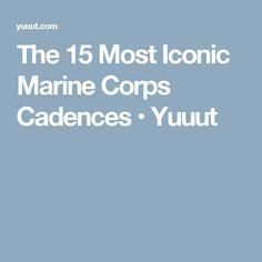 The 15 Most Iconic Marine Corps Cadences • Yuuut