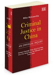 NEW IN PAPERBACK - Criminal Justice In China: An empirical inquiry - by Michael McConville - June 2012