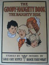 Vintage Children's Book The Goody Naughty Book