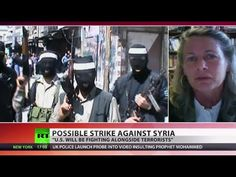'If US Intervenes In Syria It Will Be Fighting Alongside Terrorists' -  RT - Published on Aug 29, 2013 - An Al-Qaeda-linked group has promised a 'volcano of revenge' over the chemical attack in Syria. Karen Kwiatkowski - who's a retired US Air Force Lieutenant Colonel says if Washington launches military action against Syria it will be fighting on the same side as terrorists.  Follow LIVE UPDATES on Syria 'chemical weapons' crisis: http://on.rt.com/0yh5ju