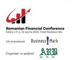 Romanian Financial Conference, 22 aprilie 2015, Bucuresti