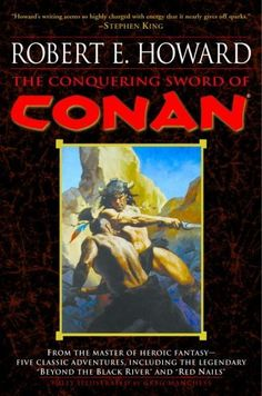 The Conquering Sword of Conan (Conan the Barbarian Book 3…