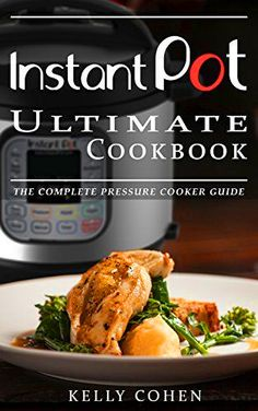 They will be begging you for your secret to these delicious meals! With the Instant Pot Ultimate Cookbook, you will find a gourmet collection of delicious and healthy electric pressure cooker recipes for your entire family to enjoy