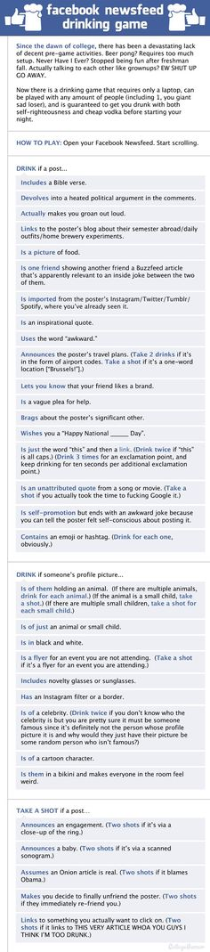 Facebook Newsfeed Drinking Game - I would die of alcohol poisoning within the first 10 minutes.