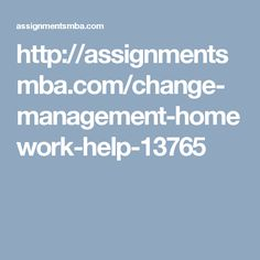 Mba Essay Writing Help Mba Essay Writing Service Mba Essay Do My Change  Management Mba Assignment