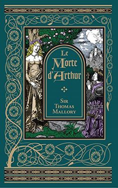 Le Morte d'Arthur (Barnes & Noble Leatherbound Classic Collection) | Sir Thomas Mallory
