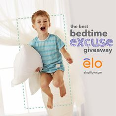 #Win an elo pillow in our first #giveaway! Tell us your best Kids' Bedtime Excuses to enter! We can't wait to hear them...