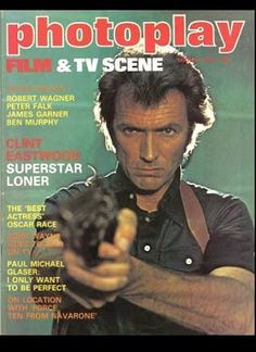 Clint Eastwood - Photoplay Film & TV Scene magazine - March 1978