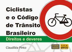 CET São Paulo: Ciclistas e o Código de Trânsito Brasileiro – Dire...