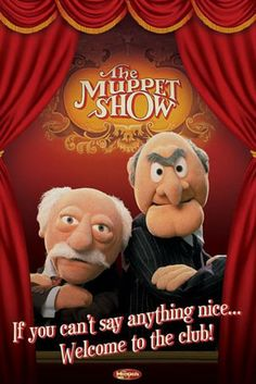 A categorized gallery of Muppet posters that have been available over the years. For the first set of Muppet posters, see Muppet posters (Scandecor). See also International Muppet Movie Posters, Sesame Street posters Jim Henson, Statler And Waldorf Quotes, Mejores Series Tv, Sesame Street Muppets, Fraggle Rock, The Muppet Show, Grumpy Old Men, Kermit The Frog, Poster