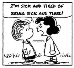 .i am sick and tired of being sick and tired ms motivational quote sleep take a nap still tired