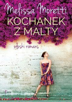 Okładka książki Kochanek z Malty. Włoski romans