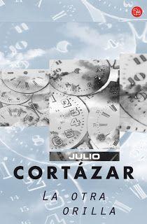 La otra orilla, Julio Cortázar