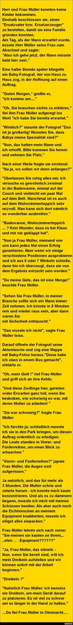 Müller could not have children . Good Jokes, Funny Jokes, Hilarious, Take A Smile, Stress, E Cards, Mood, Funny Cute, Funny Pictures