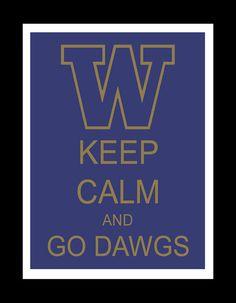 Washington Huskies Keep Calm 8x12 by JenniferMeccaDesign on Etsy, $25.00