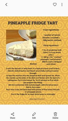 Pineapple fridge tart s Tart Recipes, Cheesecake Recipes, Sweet Recipes, Cooking Recipes, South African Desserts, South African Recipes, Pineapple Dessert Recipes, Strawberry Desserts, Cold Desserts