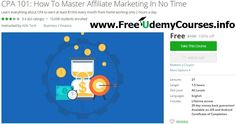 [#Udemy 100% Off] CPA 101: How To Master #Affiliate Marketing In No Time   About This Course  Published 11/2013English  Course Description  This is a step by step Guide For Making a Passive Income with CPA Marketing  This course is for newbies and Professionals who are struggling to make money online.With this course get into any CPA networks you want including MaxBounty Neverblue Peerfly etcWe GUARANTEE that you will make money after finishing this course if you follow the steps mentioned…