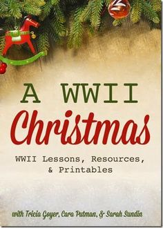Christmas Homeschooling – World War 2 history unit for homeschool kids including free lesson, free printables, and more.