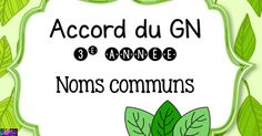 Accord du GN 3e année noms communs.pdf 3rd Grade Writing, France, Best Teacher, Special Education, Teaching, School, Primary Education, Grammar, Language