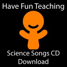 Science Songs. I will definitely use this in my classroom!