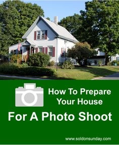 How to Prepare Your House For A Photo Shoot #realestate #sellingyourhouse