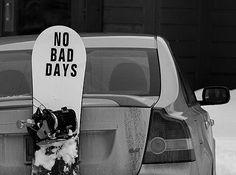 Life Motto! #nobaddays