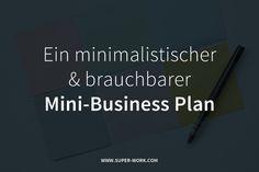 Endlich ein simpler und klarer Business-Plan für Selbständige, den du wirklich in deinem Arbeits-Alltag einsetzen kannst und der dir zu mehr Wunschkunden verhilft.