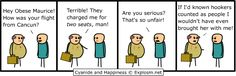 Oh, Cyanide and Happiness, how wonderful you are.