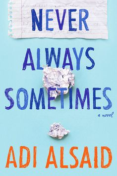 #CoverReveal Never Always Sometimes by Adi Alsaid
