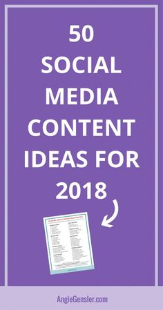 50 social media content ideas for 2018. Includes a free downloadable cheat sheet of what to post on social media. #socialmedia #socialmediamarketing #socialmediatips
