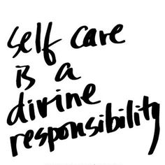 Self Care is a divine responsibility