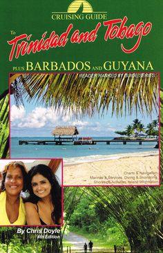 Cruising Guide to Trinidad & Tobago Plus Barbados and Guyana