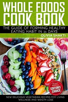 Whole Foods CookBook: The Guide of Forming Healthy Eating... https://www.amazon.com/dp/B06XD2DNW4/ref=cm_sw_r_pi_dp_x_GC98ybTEHPKP1