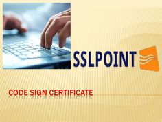 To get information about Code Sign Certificate @ https://www.sslpoint.com/