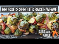 Grilled Brussels Sprouts Bacon Weave
