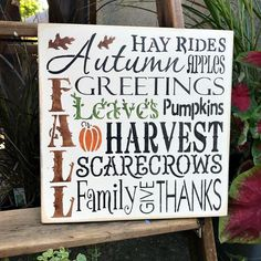 This wooden sign measures x it is painted a craft white sanded, stained and sealed to last for years. We use only local pine that has some imperfections such as dings and dents, so no 2 signs are alike. Fall Wood Signs, Wood Signs Sayings, Vinyl Signs, Fall Signs, Sign Quotes, Wooden Signs, Rustic Signs, Homemade Signs, Harvest Decorations
