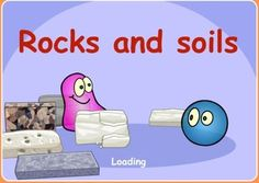 Rocks and Soils, play & learn, for kids