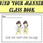 A class book filled with reminders to Mind Your Manners - FREE