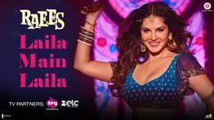 Laila Main Laila | Raees | Shah Rukh Khan | Sunny Leone | Pawni Pandey - YouTube