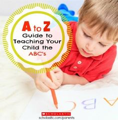 Ideas from A-Z on how to teach your child the alphabet!