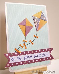 Oh, the places you'll go... Springtime kite card using Lettering Delights and my Silhouette cutter