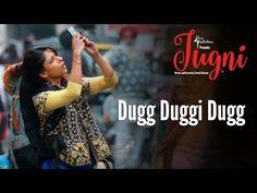 Dugg Duggi Dugg Song Lyrics - Jugni (2016) - Lyrics, Latest Hindi Movie Songs Lyrics, Punjabi Songs Lyrics, Album Song Lyrics