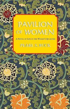 Pavilion of Women  Pearl S. Buck