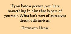 #Hermann Hesse #Quote