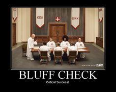 Bluff Check