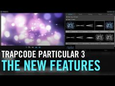 Tutorial: New Features in Trapcode Particular 3 - YouTube