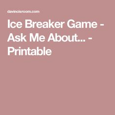 Ice Breaker Game - Ask Me About... - Printable