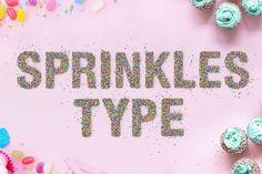 Sprinkles Type  @creativework247