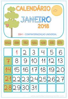 Calendários para trabalhar diariamente com o aluno em sala de aula No calendário pronto, pinte a data correspondente ao dia em curso, ...