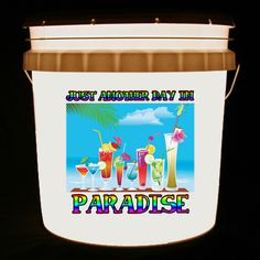 This bucket light features tropical drinks and the words Just Another Day In Paradise in a bright rainbow print.    We can customize this bucket light with your own combination of words and/or images.
